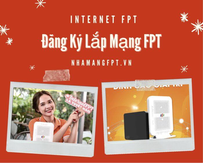 Dịch vụ đăng ký lắp mạng FPT Quận Tân Phú.