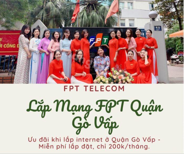Dịch vụ lắp mạng FPT Quận Gò Vấp kính chào quý khách.