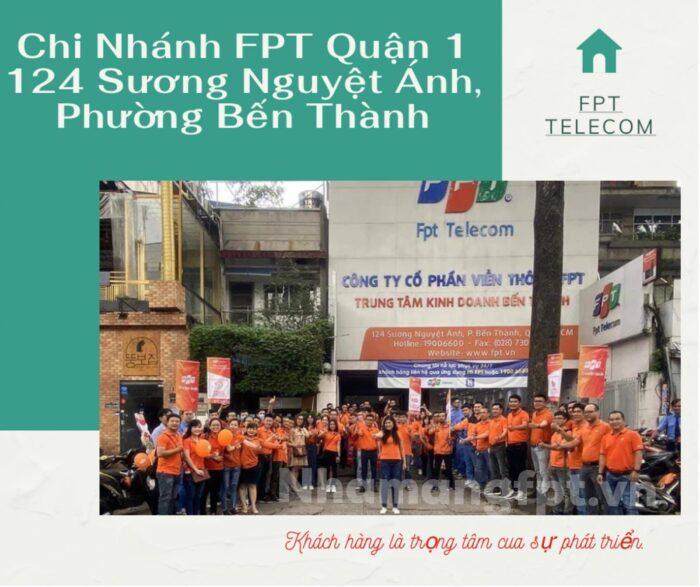 Chi nhánh FPT Quận 1 nằm ở địa chỉ 124 Sương Nguyệt Ánh, Phường Bến Thành.