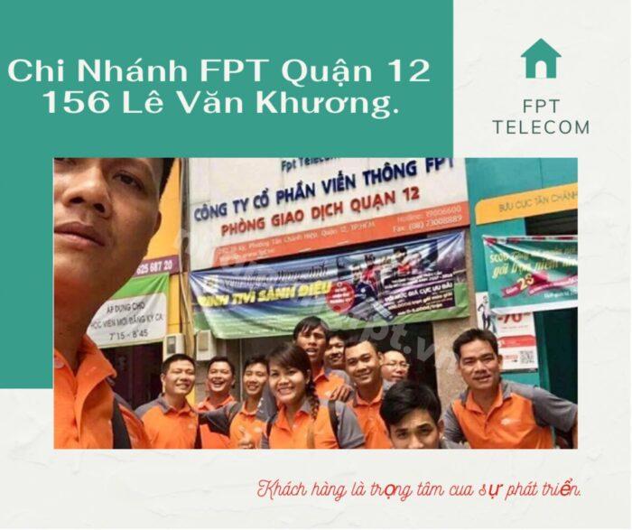 Địa chỉ FPT Quận 12 nằm ngay trung tâm Quận 12 - 156 Lê Văn Khương.