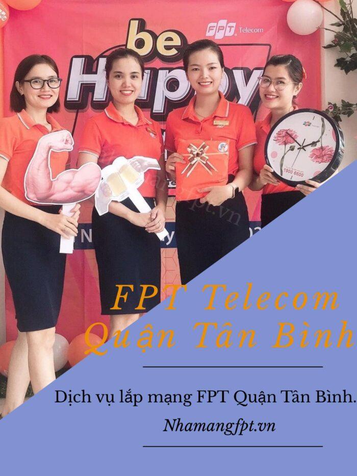 Tổng đài FPT Quận Tân Bình luôn tận tình phục vụ khách hàng.