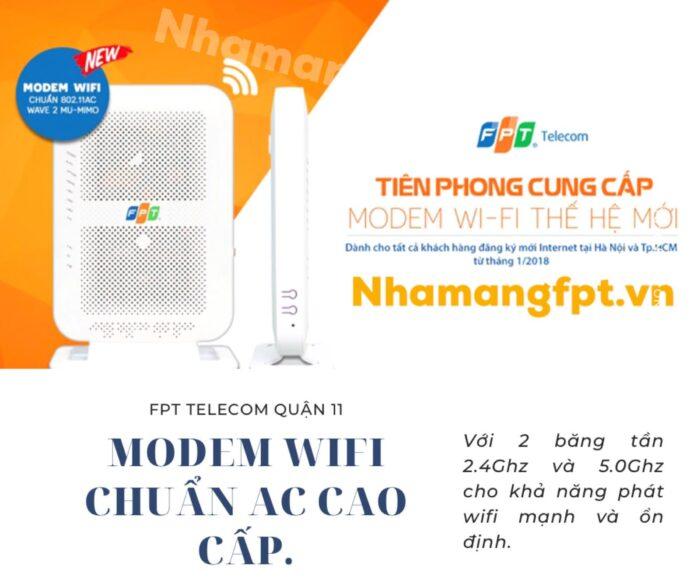 100% modem wifi FPT Telecom Quận 11 cung cấp là modem chuẩn AC, 2 băng tần.