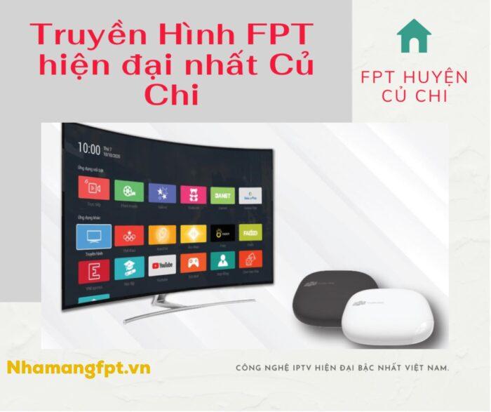 Truyền hình FPT là hệ thống truyền hình công nghệ IPTV hiện đại nhất Việt Nam.