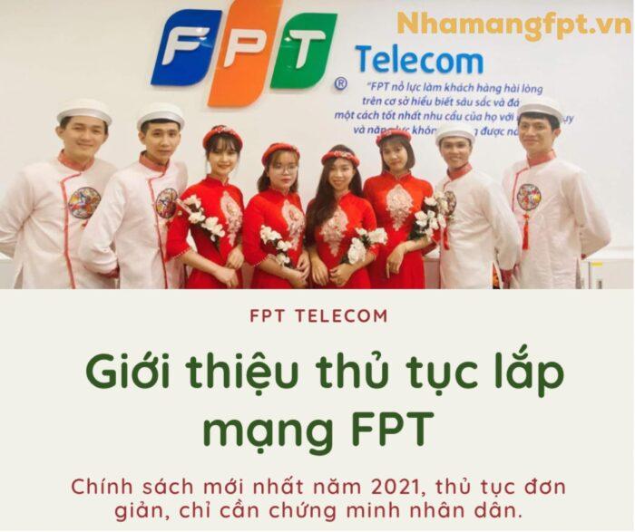 Giới thiệu thủ tục lắp mạng FPT năm 2021.