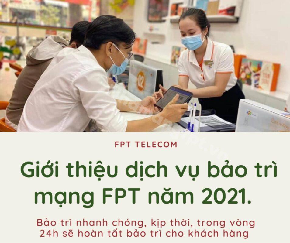 Giới thiệu dịch vụ bảo trì mạng FPT năm 2021.