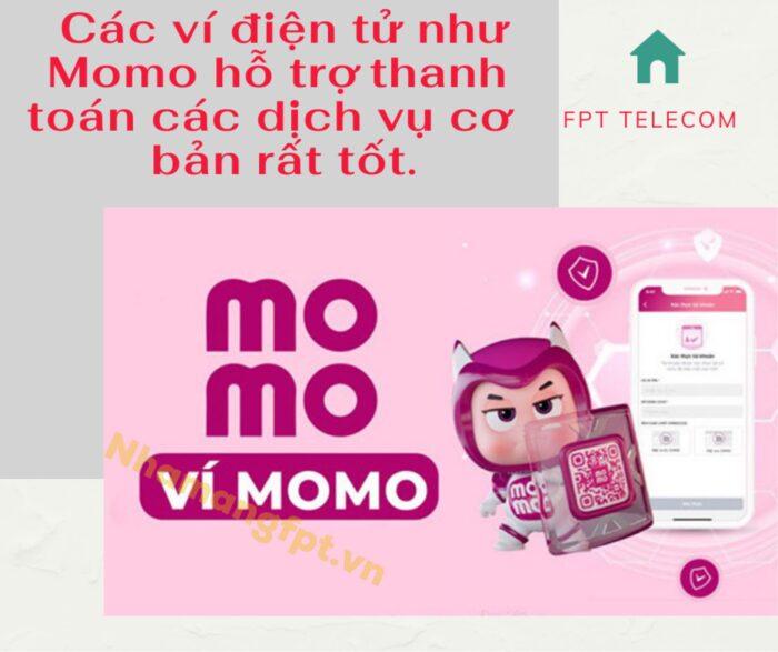 Ví điện tử Momo là ví điện tử được ưu dùng để thanh toán dịch vụ internet hiện nay.