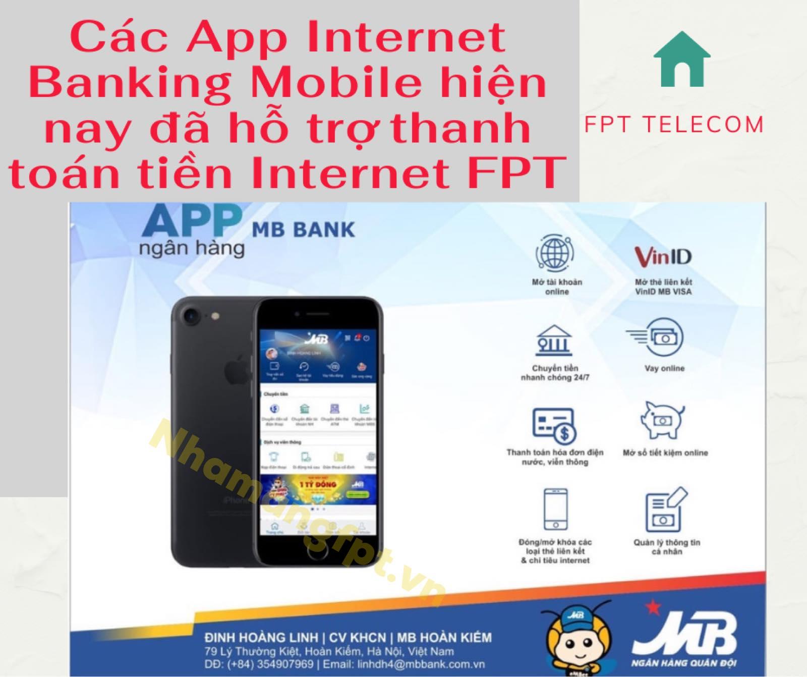 Khách hàng có thể thanh toán tiền mạng internet FPT tại các ứng dụng Internet Banking của các ngân hàng.