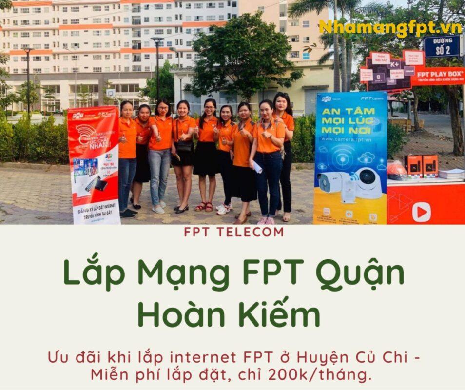 Giới thiệu chi tiết dịch vụ lắp mạng FPT ở Quận Hoàn Kiếm, Tp.Hà Nội.