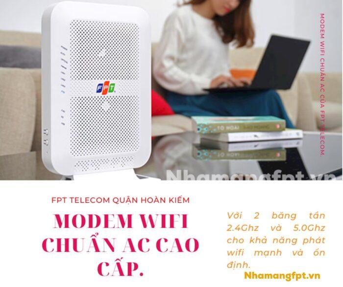 Modem FPT hiện nay 100% đều chuẩn AC với 2 băng tần 2.4Ghz và 5.0Ghz.