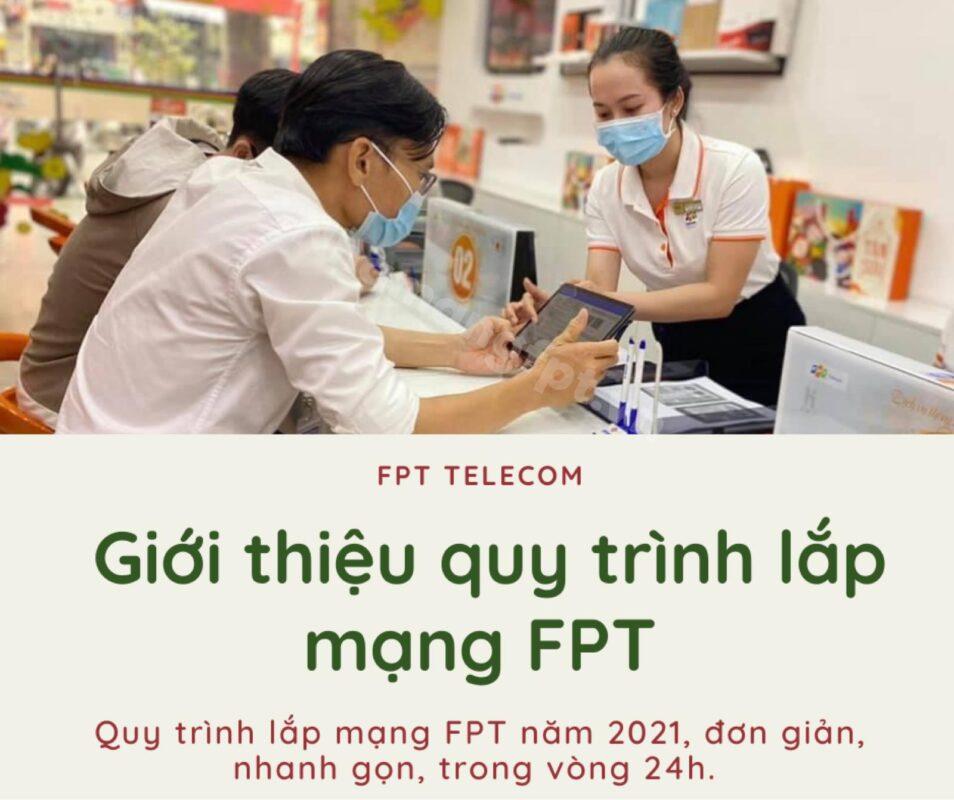 Giới thiệu quy trình lắp mạng FPT mới nhất năm 2021.