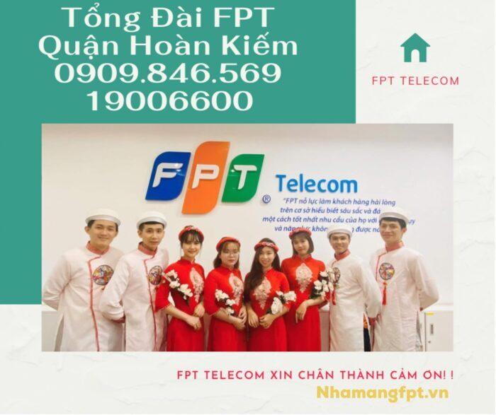 Tổng đài FPT Quận Hoàn Kiếm trực suốt cả ngày, kể cả ngày lễ, tết.