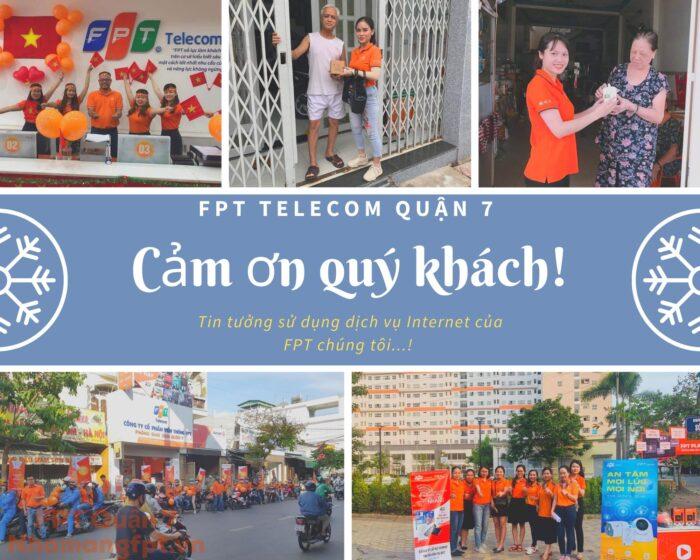 Cảm ơn quý khách đã luôn tin tưởng sử dụng các dịch vụ của FPT Telecom Quận 7 chúng tôi.