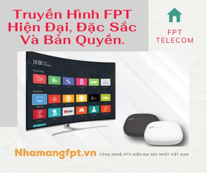 Truyền hình FPT sở hữu công nghệ IPTV hiện đại bậc nhất Việt Nam.