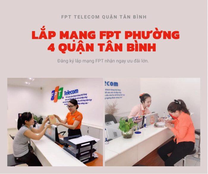 Dịch vụ lắp mạng FPT ở Phường 4 Quận Tân Bình kính chào quý khách.