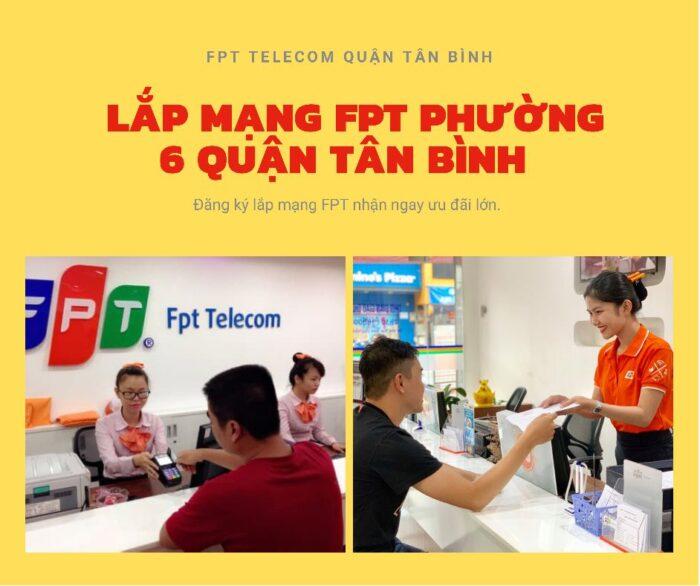 Dịch vụ lắp mạng FPT ở Phường 6 Quận Tân Bình kính chào quý khách.