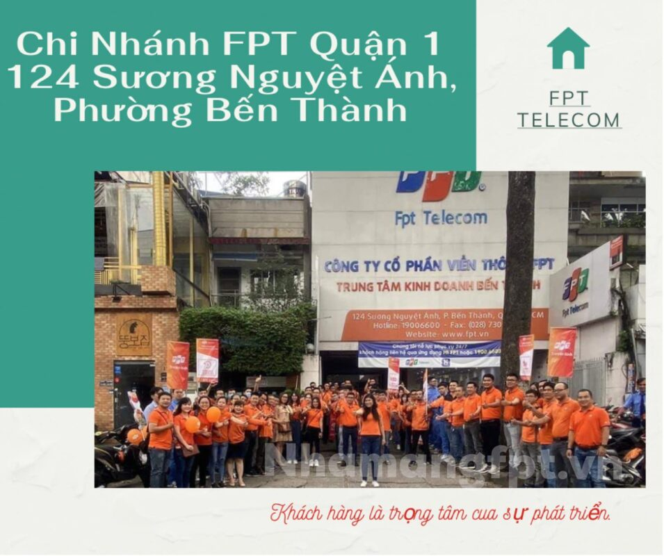 Giới thiệu chi tiết chi nhánh và tổng đài FPT Quận 1.