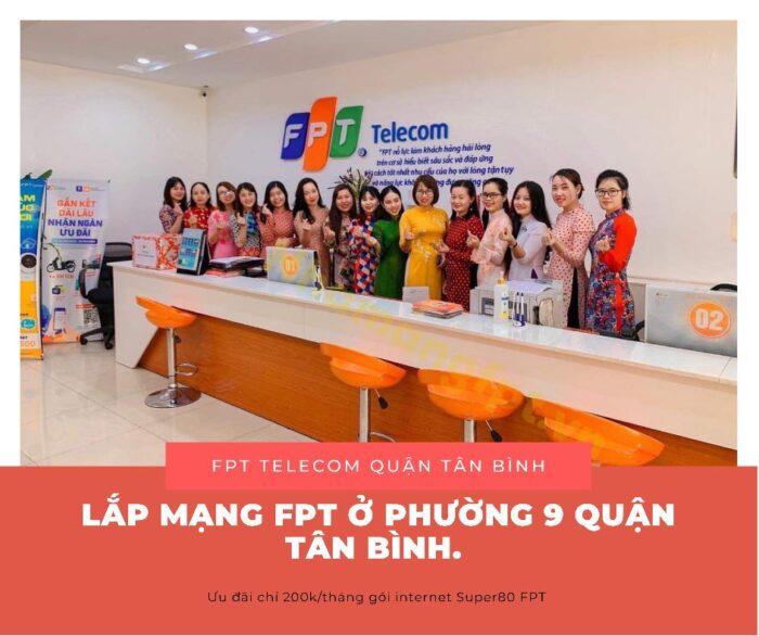 Lắp mạng ở Phường 9 Quận Tân Bình - Hãy chọn nhà mạng FPT.