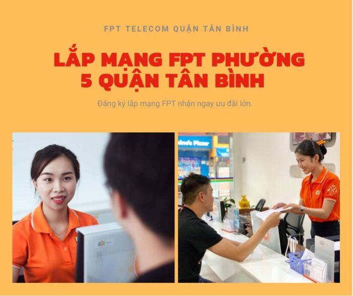 Dịch vụ lắp mạng FPT ở Phường 5 Quận Tân Bình kính chào quý khách.