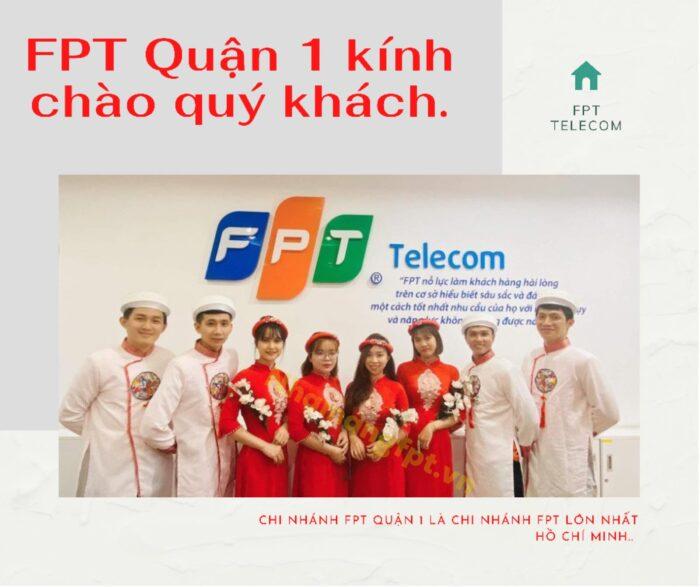 FPT Telecom Quận 1 xin kính chào quý khách.