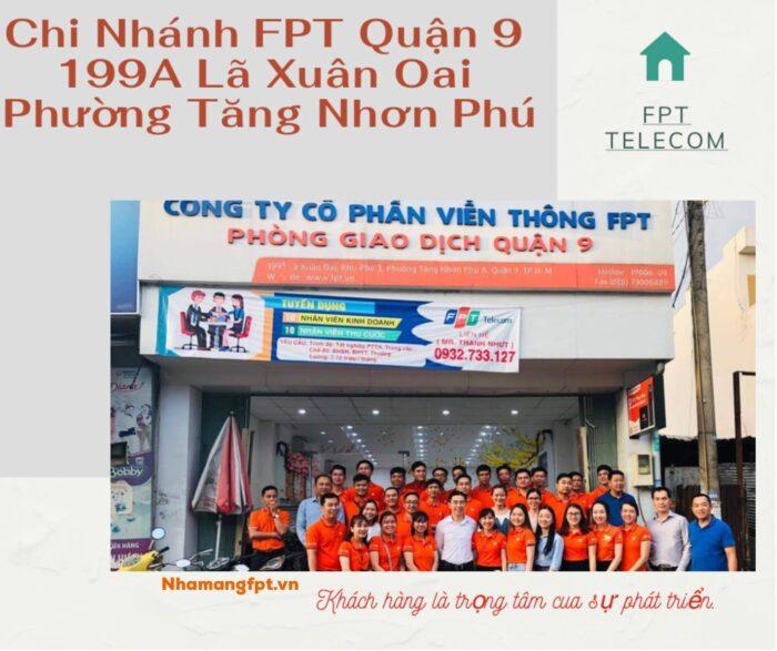Chi nhánh FPT Quận 9 nằm ở địa chỉ 199A Lã Xuân Oai, Phường Tăng Nhơn Phú A.
