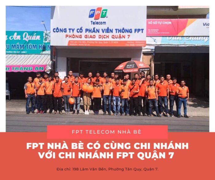 FPT Nhà Bè và FPT Quận 7 cùng sử dụng chung một chi nhánh ở 198 Lâm Văn Bền.