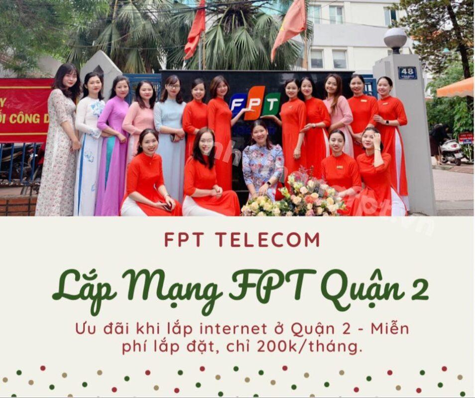 Dịch vụ lắp mạng FPT ở Quận 2 kính chào quý khách.